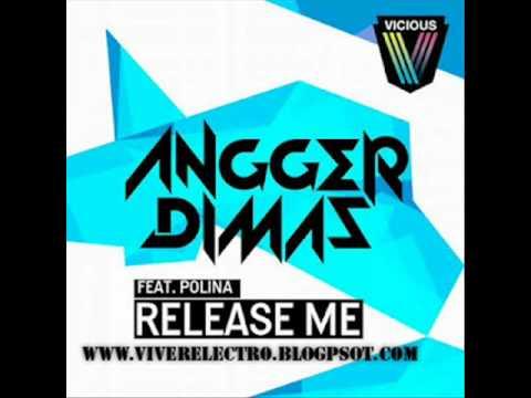 Angger Dimas Feat. Polina - Release Me (Vandalism Remix)