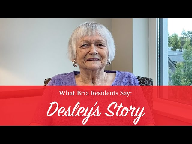 What Bria Residents Say: Desley's Story