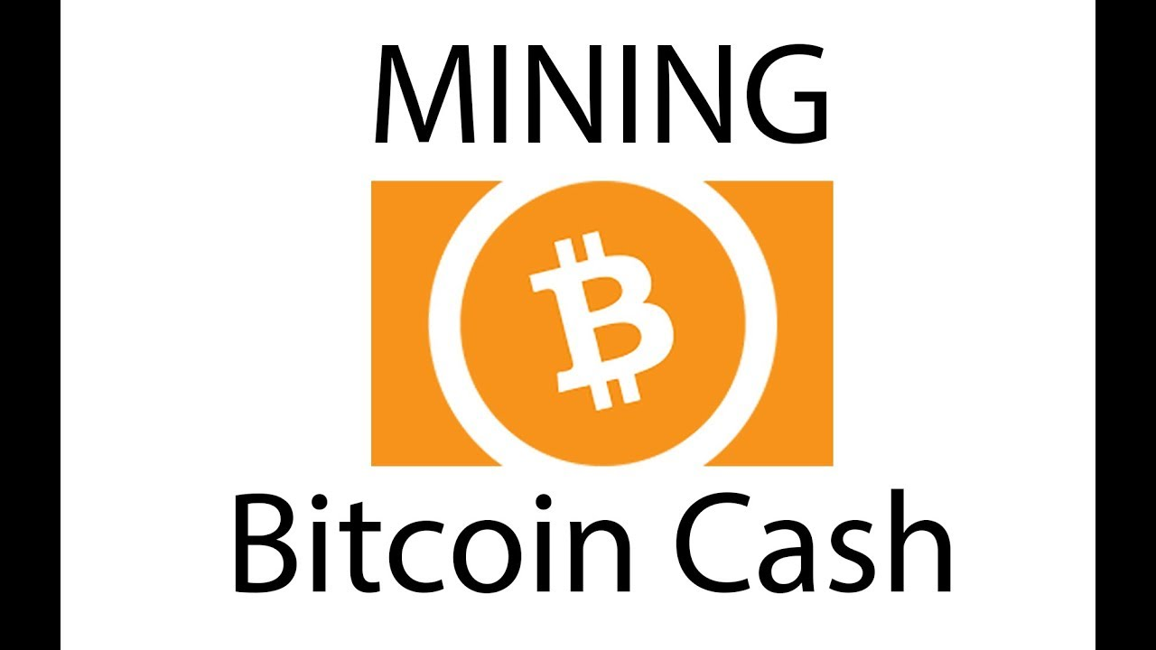 How To Mine Bitcoin Cash And Is It Worth