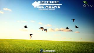 Existence - Rise Above (Original Mix)