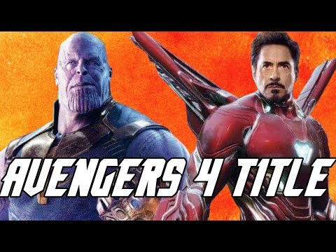 Play Avengers 4 Title will scare fans said Russos Avengers Infinity War