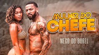 Mulher do Chefe - Nego do Borel (videoclipe oficial)