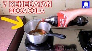 7 KEHEBATAN COCA COLA YANG LUAR BIASA | LIFE HACKS