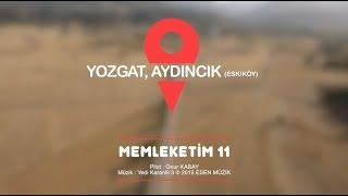 Gambar cover Memleketim 11, Yozgat, Aydıncık Belediyesi (Eskiköy)