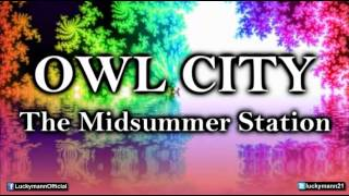 Owl City - Speed Of Love (The Midsummer Station) New Pop Full Official Song 2012 Video