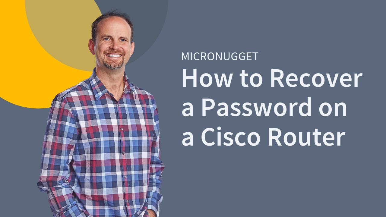 MicroNugget: How to Recover a Password on a Cisco Router
