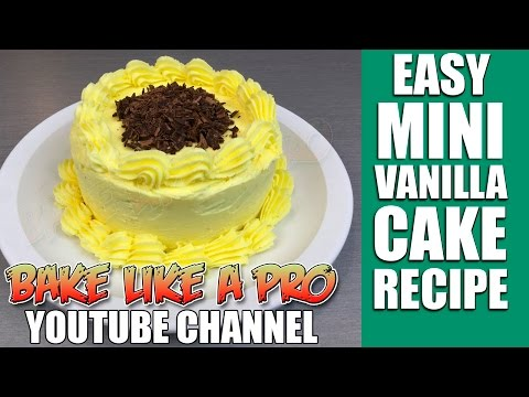 Easy Mini Vanilla Cake Recipe