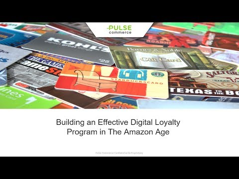 Building an Effective Digital Loyalty Programs in the Age of Amazon