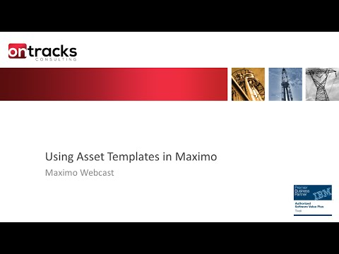 Using Asset Templates in Maximo