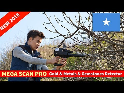 Mega Scan Pro Gold & Metal & Gemstones Detector in Somalia 2018