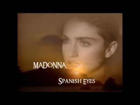 Madonna - Spanish Eyes (Lyrics - Legenda)