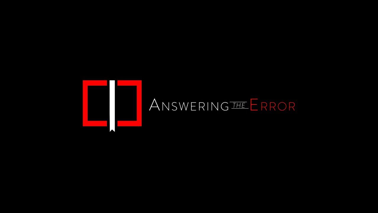 Answering the Error