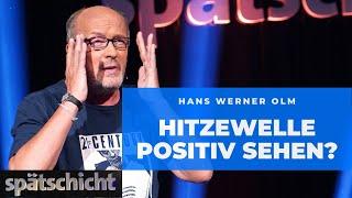 Hitzewelle positiv sehen? Hans Werner Olm hat es probiert!