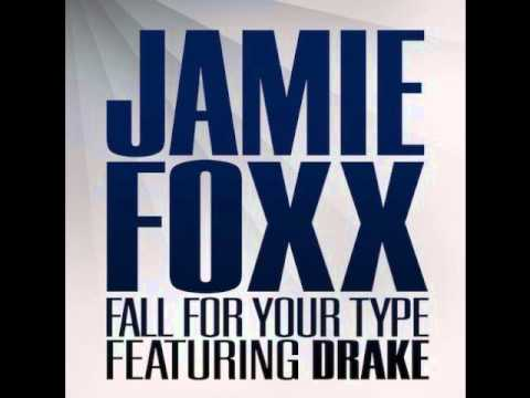 Jamie Foxx and Drake - Fall For Your Type (Same Mistakes) [[EXTENDED SONG]]
