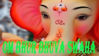 Shree Ganeshay Namah | om bhur bhuva swaha | Success Mantra For Students | Best Audio