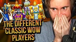 "Asmongold Reacts To The ""10 Types of Classic WoW Players"" - Nixxiom"