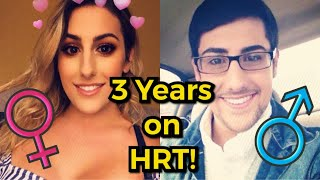 3 Years on Hormone Replacement Therapy! | MTF TransWoman