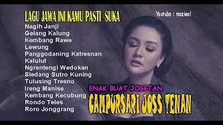 Download Lagu Lagu Jawa Campursari Joss Tenan (Enak Buat Jogetan Full 1 Jam) mp3