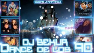 RETRO DANCE DE LOS 90 DANCE 90 MIX EURODANCE ENGANCHADO DJ SEKUR