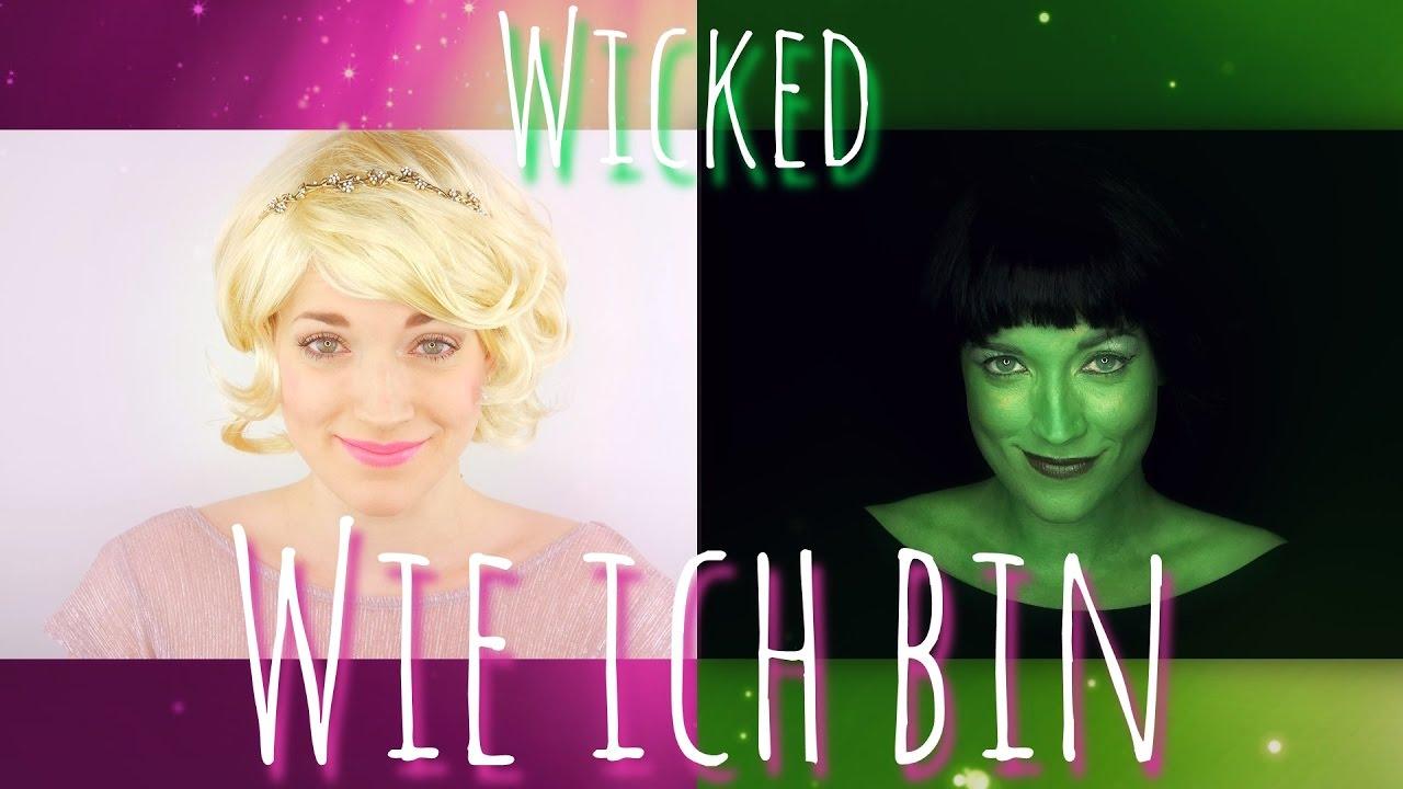 Wicked Wie Ich Bin