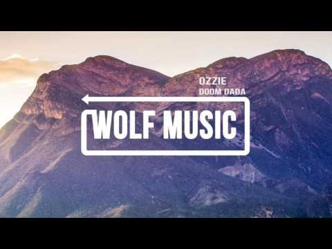 WOLF MUSIC - Ozzie - Doom Dada