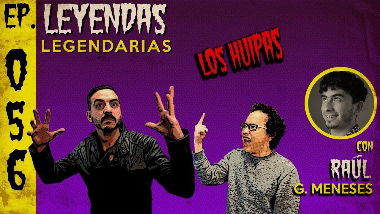 Download E56: Los Huipas (con Raúl G. Meneses)