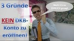 3 Gründe kein DKB Konto zu eröffnen (noch nie so ehrlich gesagt)