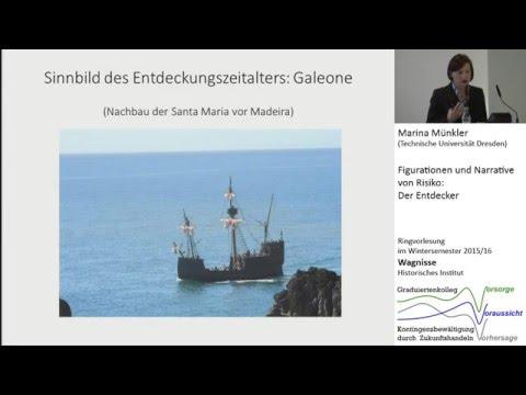 Figurationen und Narrative von Risiko: Der Entdecker / Marina Münkler (TU Dresden)
