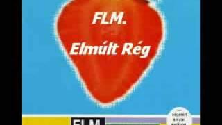 FLM - Elmúlt rég