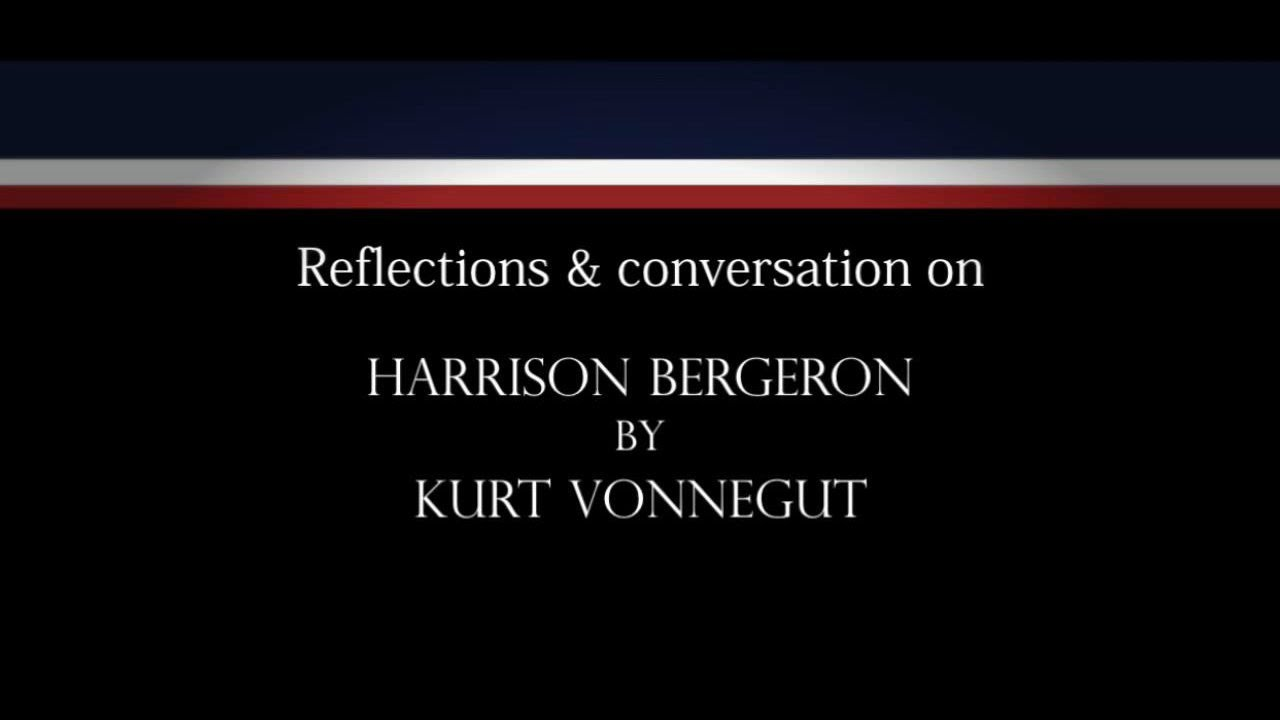 "the power of equality in kurt vonneguts harrison bergeron Which extrapolates from kurt vonnegut's famous short story 'harrison all this equality was due a 28-minute short of ""harrison bergeron"" a few."