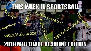 This Week In Sportsball: 2019 MLB Trade Deadline Edition