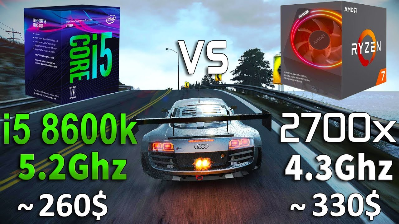Ryzen 7 2700x 4 3Ghz vs Core i5 8600k 5 2Ghz Test in 8 Games