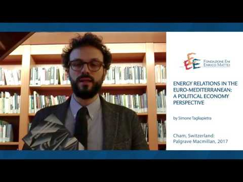 Energy Relations in the Euro-Mediterranean by S.Tagliapietra