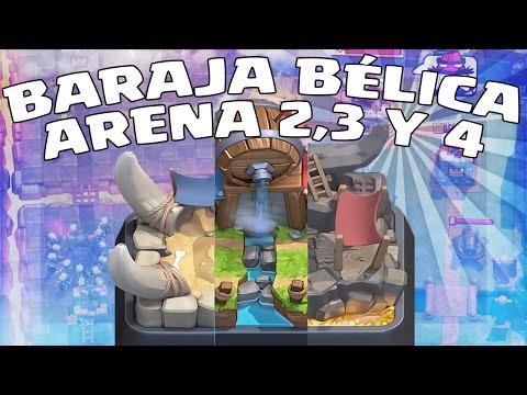 BARAJA BÉLICA ARENA 2, 3 Y 4 | CLASH ROYALE EN ESPAÑOL