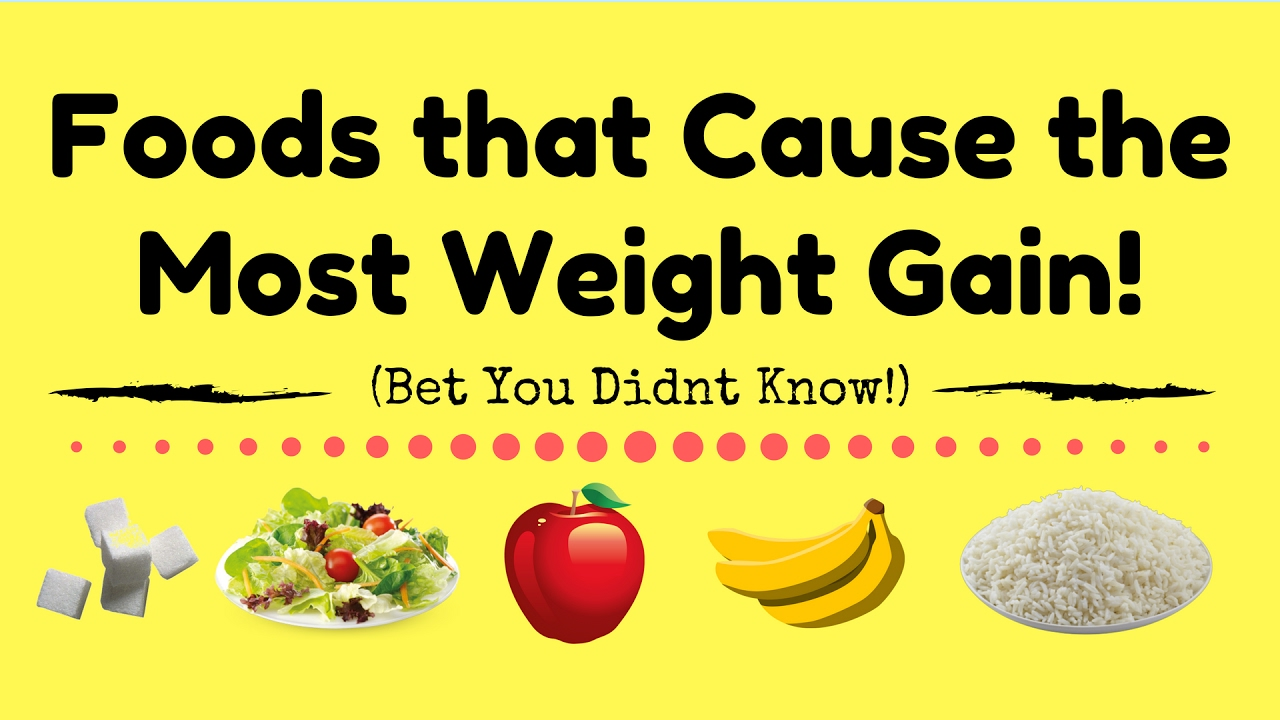 Healthy Foods That Cause You To Gain Weight