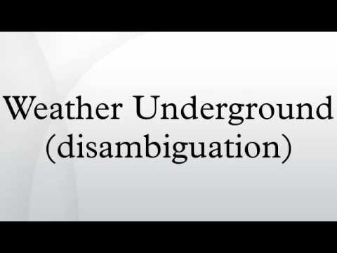Weather Underground (disambiguation)