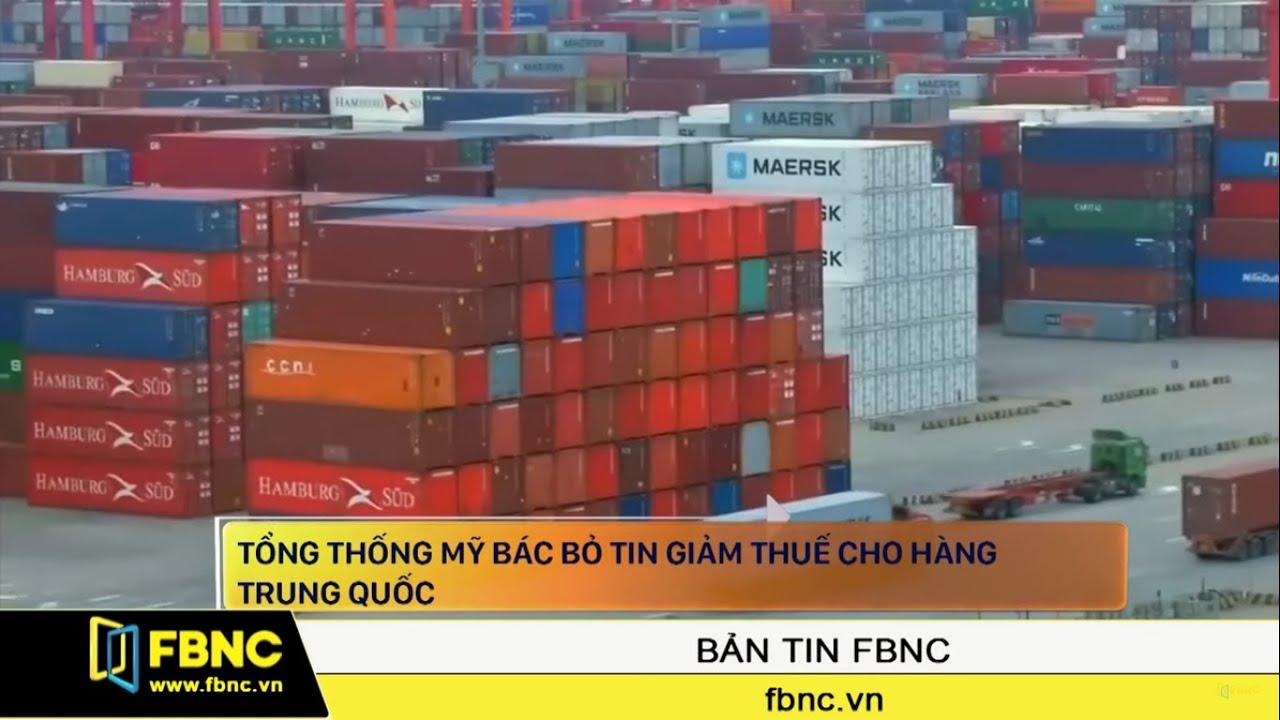 Tổng thống Trump bác bỏ tin giảm thuế cho Trung Quốc | FBNC TV Bản Tin 11/11/19
