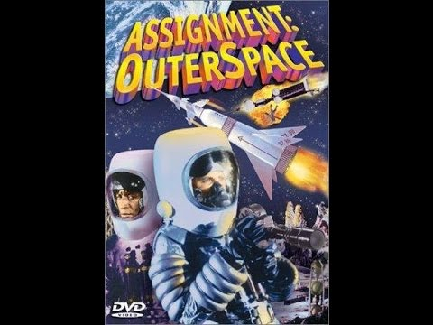 Assignment Outerspace - 1960 - Classic Sci-Fi Movie