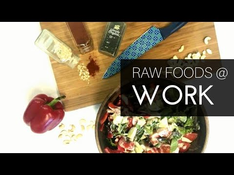 HOW I EAT RAW VEGAN AT WORK    WEIGHT LOSS    HEALTH DIET LIFESTYLE