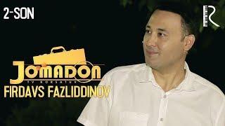 Jomadon - Firdavs   Жомадон - Фирдавс
