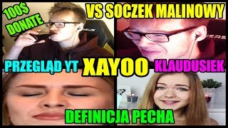 XAYOO VS SOCZEK MALINOWY/KLAUDUSIEK/PRZEGLĄD YT