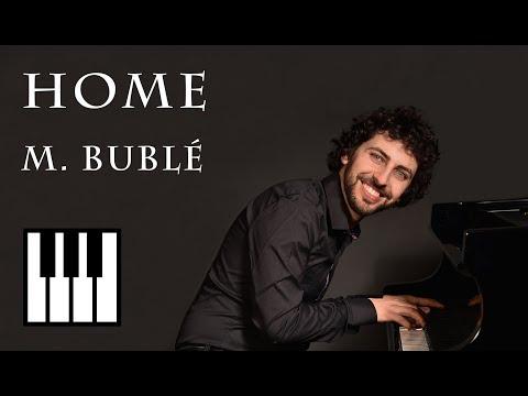 Michael Bublè - Home | Daniele Leoni piano cover