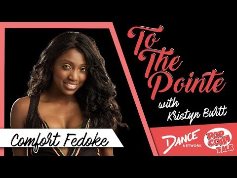 Comfort Fedoke Discusses Her Career - To The Pointe with Kri
