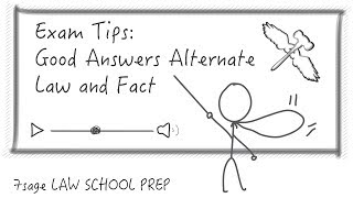 "Exam Tips: ""Law/Fact/Law/Fact"" - Most Good Answers Alternate Law and Fact - 7Sage Law School Prep"