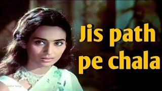 Jis path pe chala us path pe mujhe Lata Mangeshkar film Yaadgaar