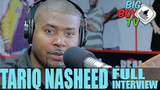 Tariq Nasheed On Gold Diggers, Cheating In Relationships, And More! (Full Interview) | BigBoyTV