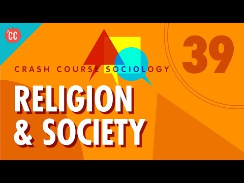 Religion: Crash Course Sociology #39