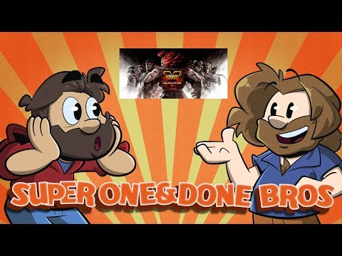 One and Done Bros | Let's Play: Street Fighter V Arcade Edition | Super Beard Bros.