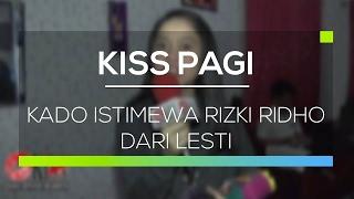 Gambar cover Kado Istimewa Rizki Ridho dari Lesti - Kiss Pagi