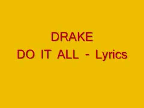 Drake - Do it all Lyrics